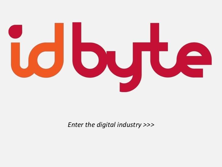 Enter the digital industry >>><br />