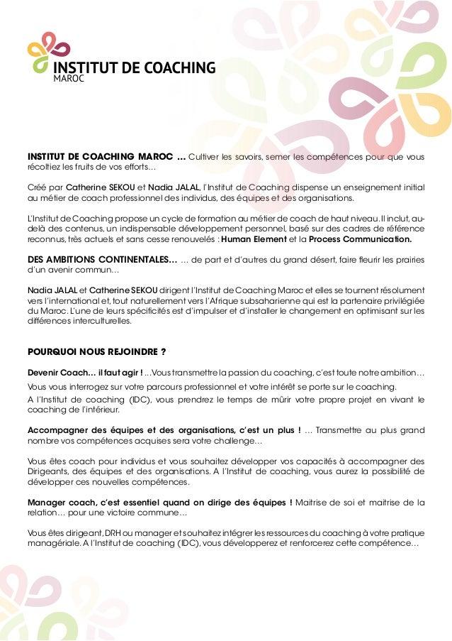 INSTITUT DE COACHING MAROC … Cultiver les savoirs, semer les compétences pour que vous récoltiez les fruits de vos efforts...