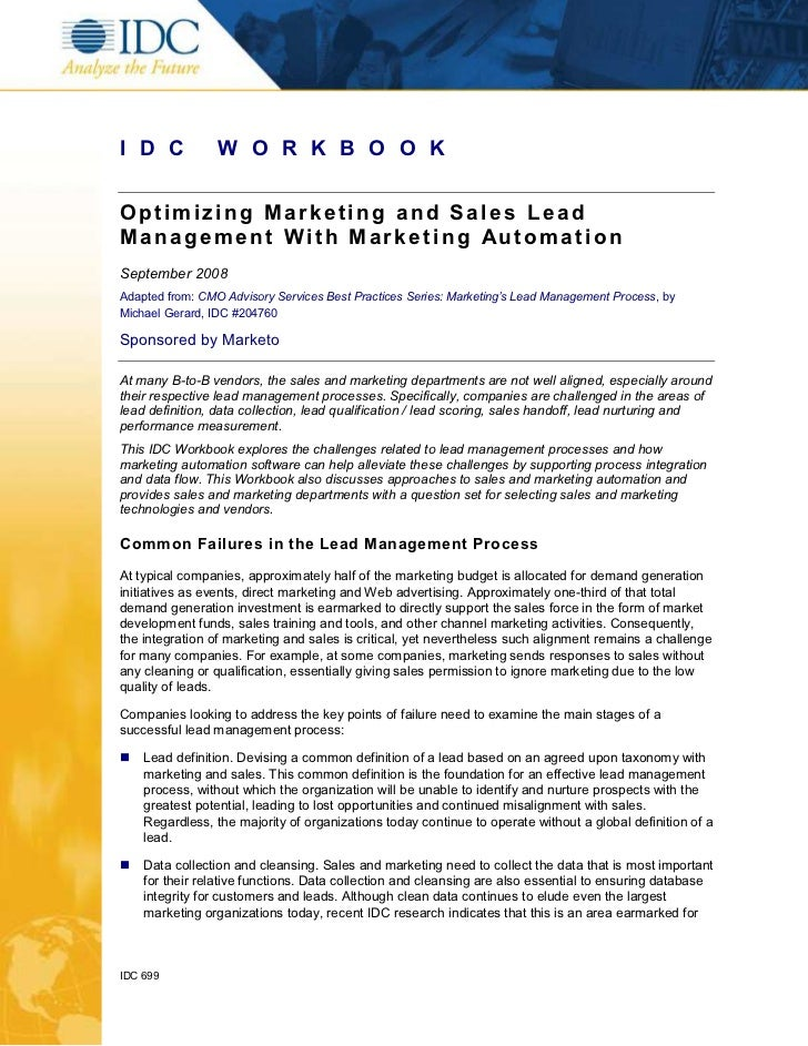 I D C            W O R K B O O KOptimizing Marketing and Sales LeadManagement With Marketing AutomationSeptember 2008Adapt...