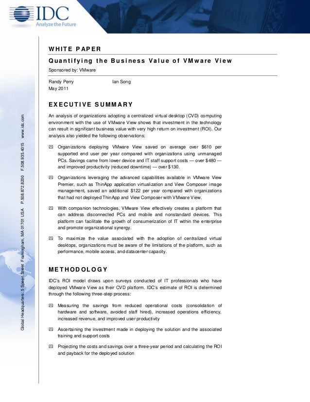 WHITE PAPER  Quantifying the Business Value of VMware View  Sponsored by: VMware  Randy Perry Ian Song  May 2011  EXECUTIV...
