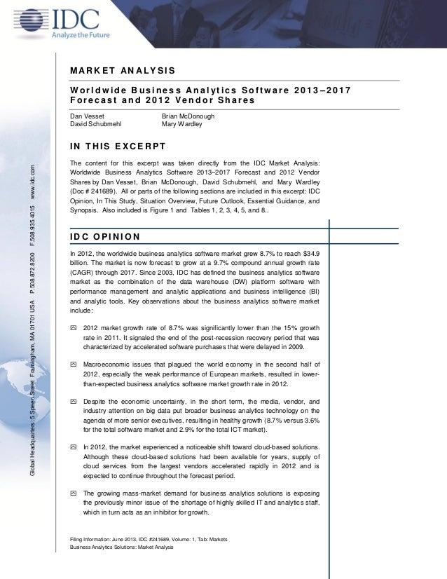 Filing Information: June 2013, IDC #241689, Volume: 1, Tab: Markets Business Analytics Solutions: Market Analysis M AR K E...