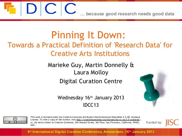 … because good research needs good data                           Pinning It Down:Towards a Practical Definition of Resear...