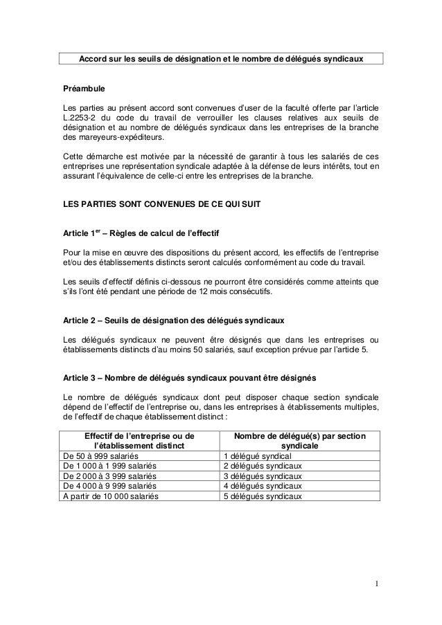 1 Accord sur les seuils de désignation et le nombre de délégués syndicaux Préambule Les parties au présent accord sont con...
