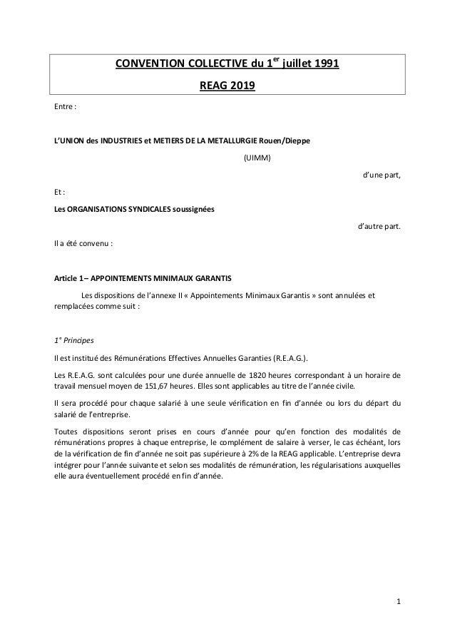 1 CONVENTION COLLECTIVE du 1er juillet 1991 REAG 2019 Entre : L'UNION des INDUSTRIES et METIERS DE LA METALLURGIE Rouen/Di...