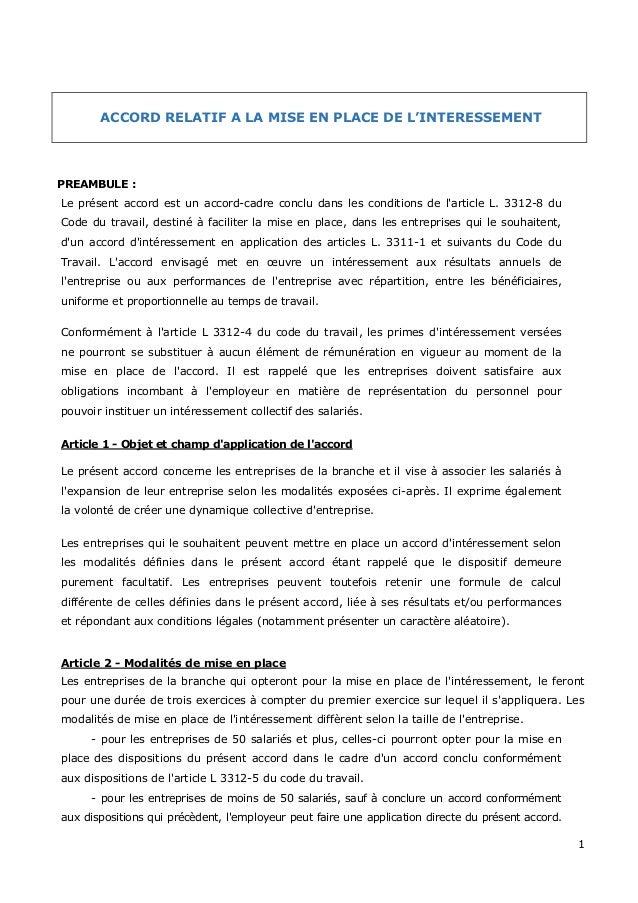 1 ACCORD RELATIF A LA MISE EN PLACE DE L'INTERESSEMENT PREAMBULE : Le présent accord est un accord-cadre conclu dans les c...