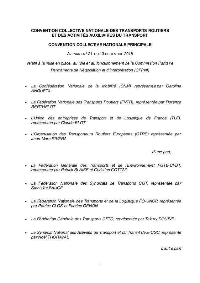 1 CONVENTION COLLECTIVE NATIONALE DES TRANSPORTS ROUTIERS ET DES ACTIVITÉS AUXILIAIRES DU TRANSPORT CONVENTION COLLECTIVE ...