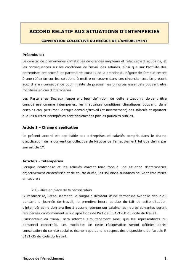Négoce de l'Ameublement 1 ACCORD RELATIF AUX SITUATIONS D'INTEMPERIES CONVENTION COLLECTIVE DU NEGOCE DE L'AMEUBLEMENT Pré...