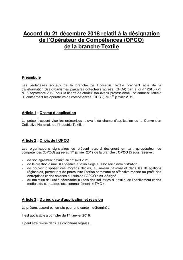 Accord du 21 décembre 2018 relatif à la désignation de l'Opérateur de Compétences (OPCO) de la branche Textile Préambule L...