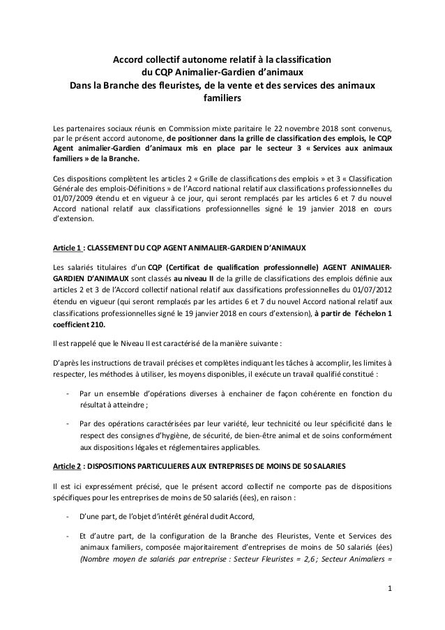 1 Accord collectif autonome relatif à la classification du CQP Animalier-Gardien d'animaux Dans la Branche des fleuristes,...