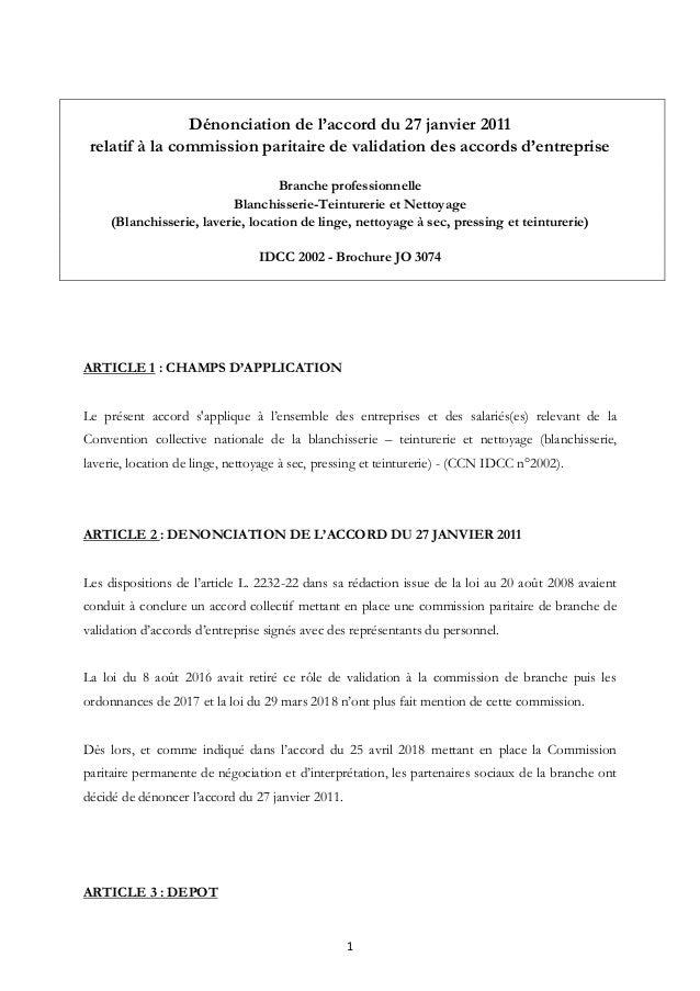 1 Dénonciation de l'accord du 27 janvier 2011 relatif à la commission paritaire de validation des accords d'entreprise Bra...