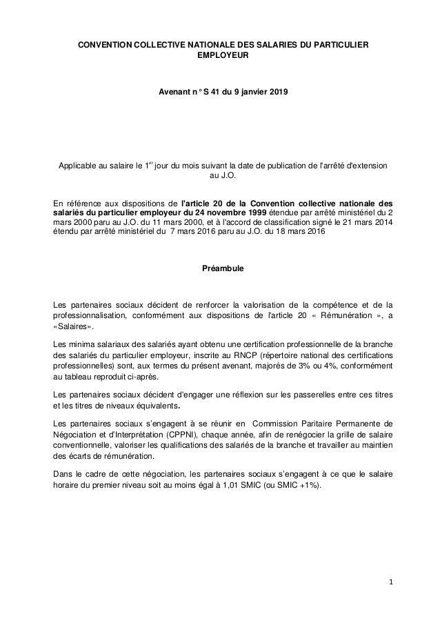 1 CONVENTION COLLECTIVE NATIONALE DES SALARIES DU PARTICULIER EMPLOYEUR Avenant n° S 41 du 9 janvier 2019 Applicable au sa...