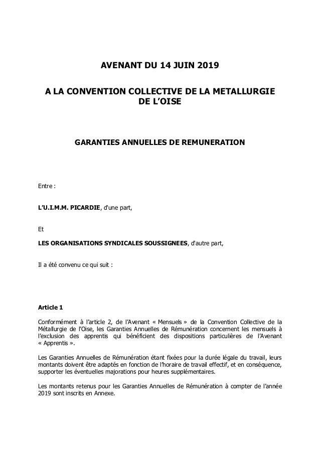AVENANT DU 14 JUIN 2019 A LA CONVENTION COLLECTIVE DE LA METALLURGIE DE L'OISE GARANTIES ANNUELLES DE REMUNERATION Entre :...