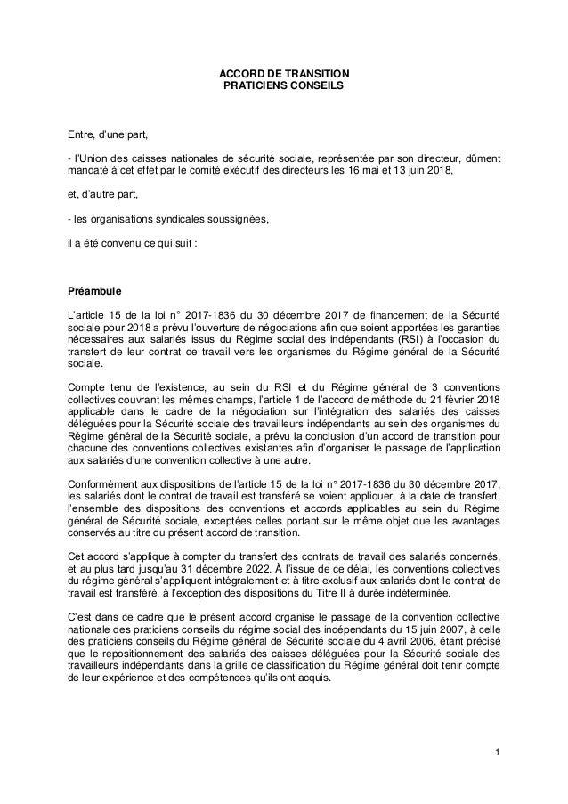 1 ACCORD DE TRANSITION PRATICIENS CONSEILS Entre, d'une part, - l'Union des caisses nationales de sécurité sociale, représ...
