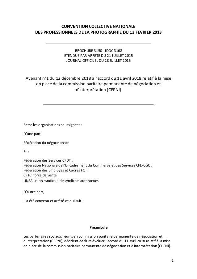 1 CONVENTION COLLECTIVE NATIONALE DES PROFESSIONNELS DE LA PHOTOGRAPHIE DU 13 FEVRIER 2013 BROCHURE 3150 - IDDC 3168 ETEND...