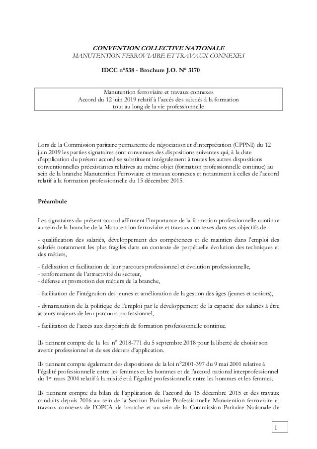 1 CONVENTION COLLECTIVE NATIONALE MANUTENTION FERROVIAIRE ET TRAVAUX CONNEXES IDCC n°538 - Brochure J.O. N° 3170 Manutenti...