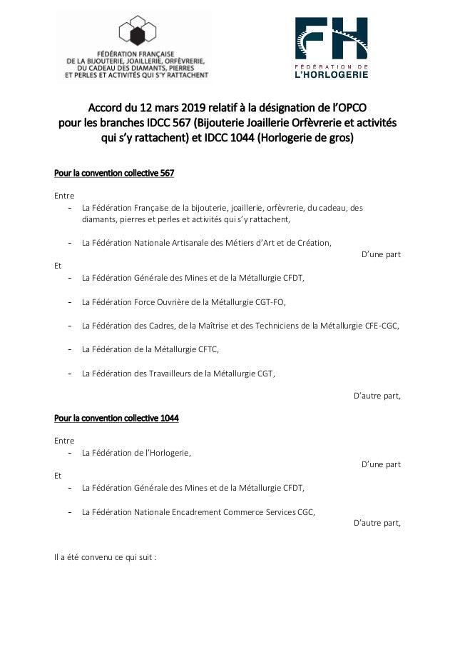 Accord du 12 mars 2019 relatif à la désignation de l'OPCO pour les branches IDCC 567 (Bijouterie Joaillerie Orfèvrerie et ...