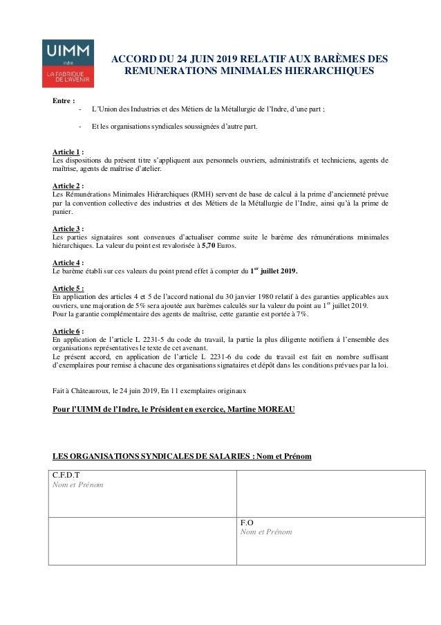 ACCORD DU 24 JUIN 2019 RELATIF AUX BARÈMES DES REMUNERATIONS MINIMALES HIERARCHIQUES Entre : - L'Union des Industries et d...