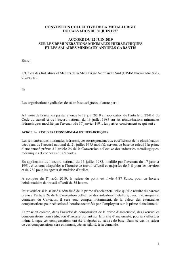 1 CONVENTION COLLECTIVE DE LA METALLURGIE DU CALVADOS DU 30 JUIN 1977 ACCORD DU 12 JUIN 2019 SUR LES REMUNERATIONS MINIMAL...