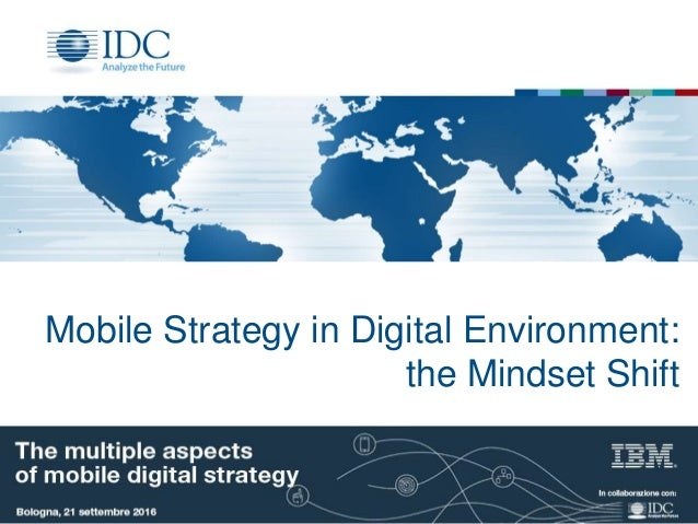 Mobile Strategy in Digital Environment: the Mindset Shift