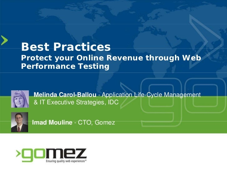 IDC & Gomez Webinar --Best Practices: Protect Your Online