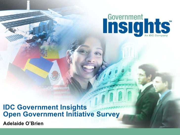 IDC Government Insights Open Government Initiative Survey Adelaide O'Brien