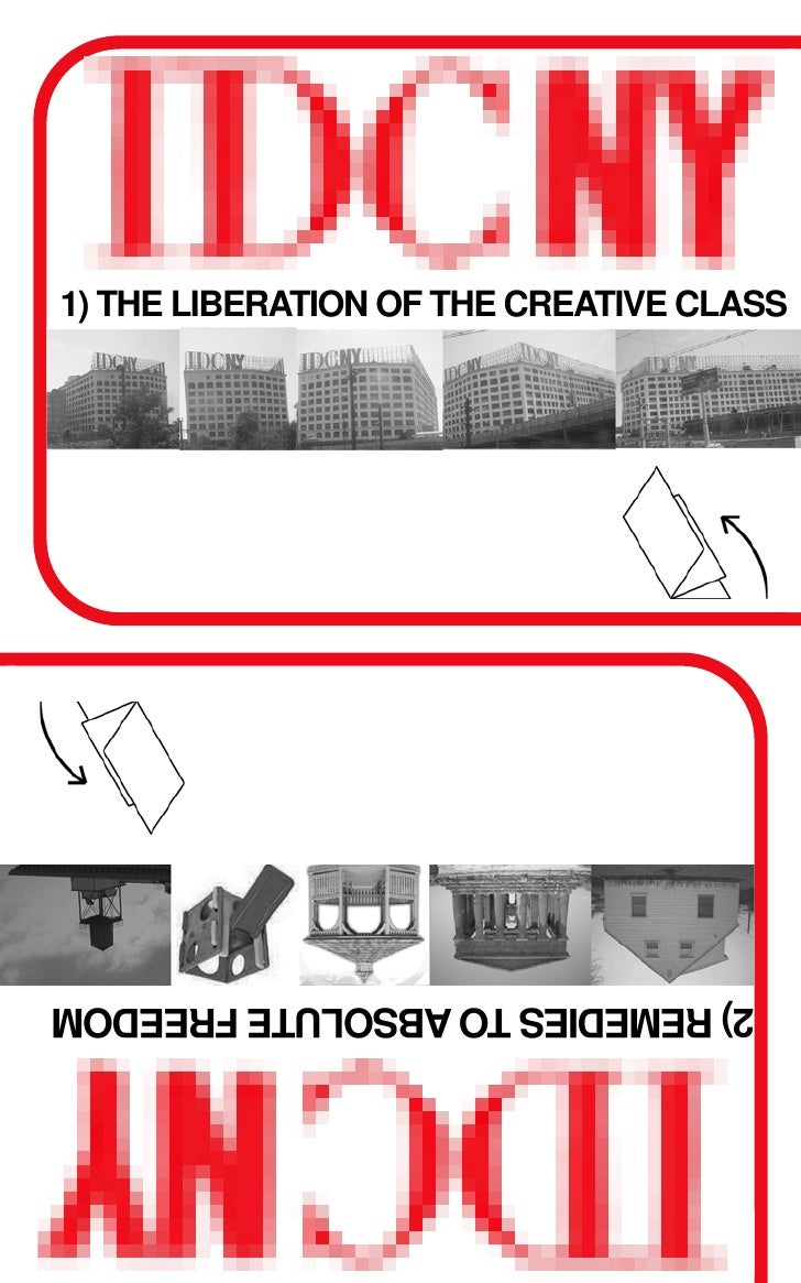 1) THE LIBERATION OF THE CREATIVE CLASS     2) REMEDIES TO ABSOLUTE FREEDOM
