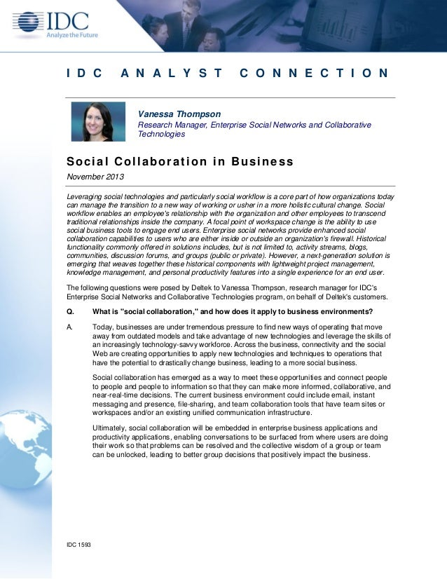 I D C  A N A L Y S T  C O N N E C T I O N  Vanessa Thompson Research Manager, Enterprise Social Networks and Collaborative...