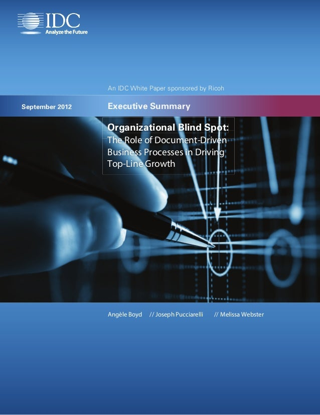 An IDC White Paper sponsored by RicohSeptember 2012   Executive Summary                 Organizational Blind Spot:        ...