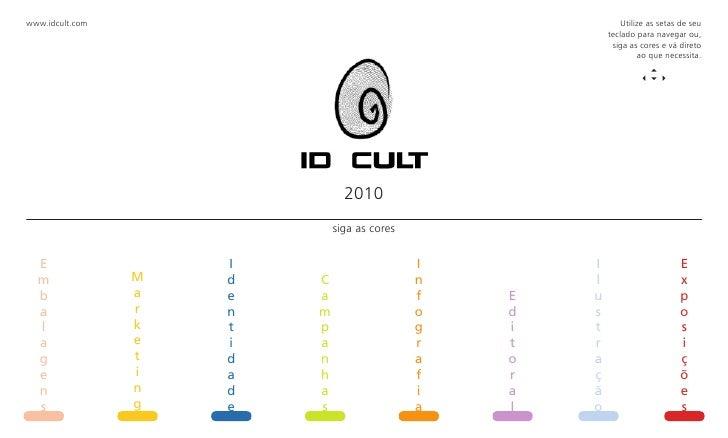 www.idcult.com                                               Utilize as setas de seu                                      ...