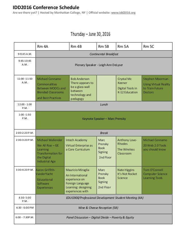 IDD2016 Conference Schedule Are we there yet? | Hosted by Manhattan College, NY | Official website: www.idd2016.org Thursd...