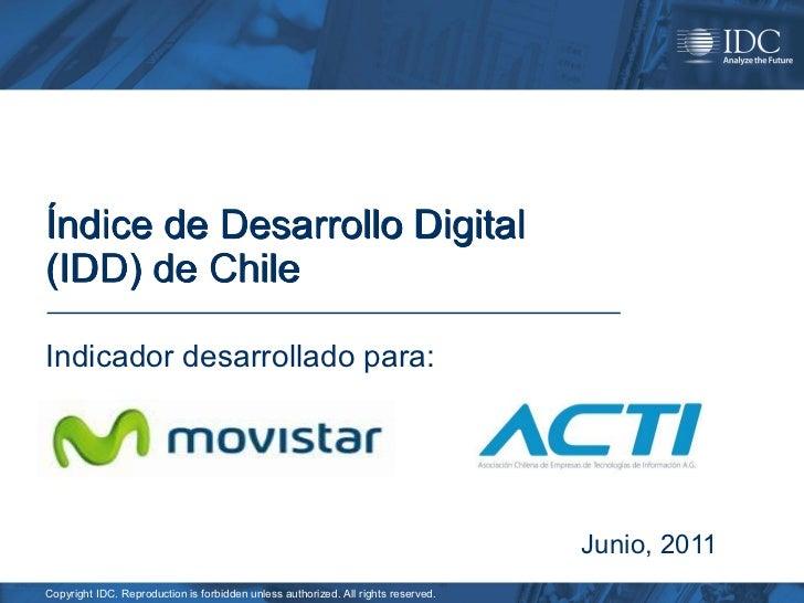 Índice de Desarrollo Digital(IDD) de ChileIndicador desarrollado para:                                                    ...