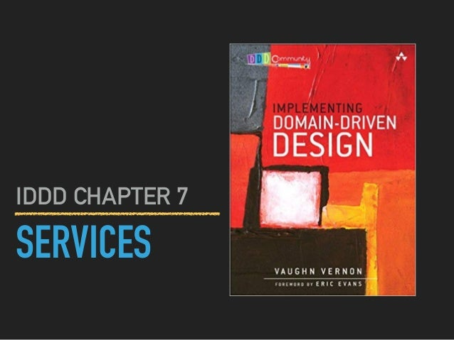 SERVICES IDDD CHAPTER 7