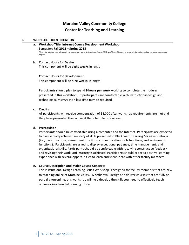 Moraine Valley Community College                                     Center for Teaching and LearningI.   WORKSHOP IDENTIF...