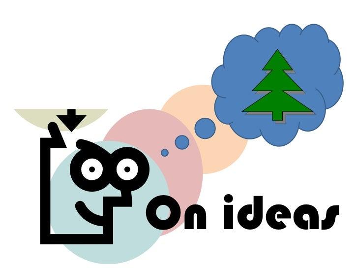 On ideas