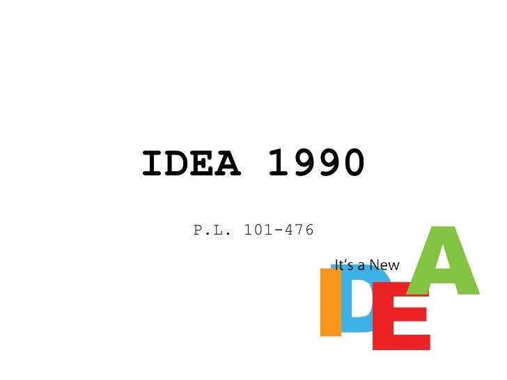 IDEA 1990 P.L. 101-476
