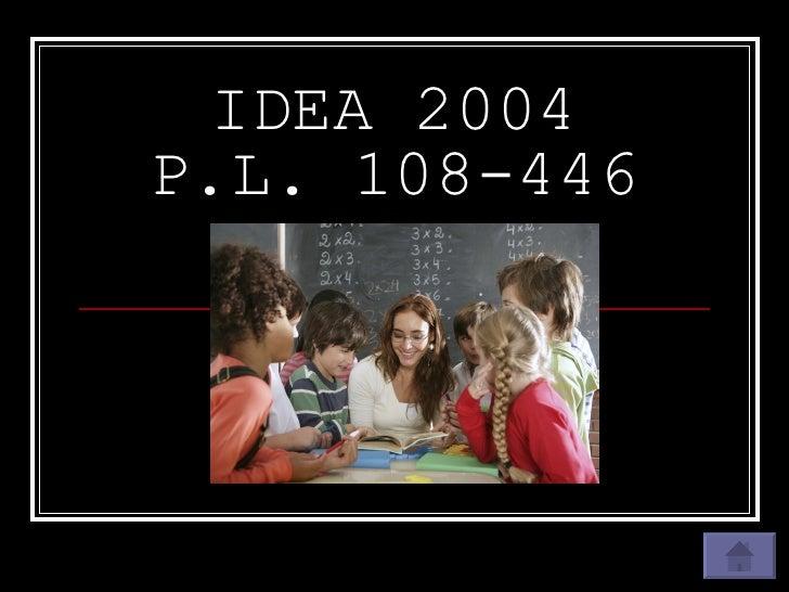 IDEA 2004 P.L. 108-446