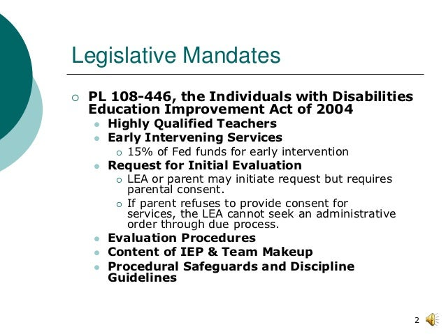 individuals with disabilities education act 2004 Individuals with disabilities education act 2004 (idea) idea provides special education services for students in private and religious schools.