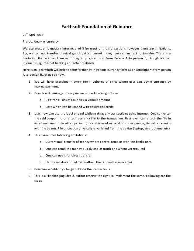 Earthsoft Foundation of Guidance26thApril 2013Project idea – e_currencyWe use electronic media / internet / wi-fi for most...