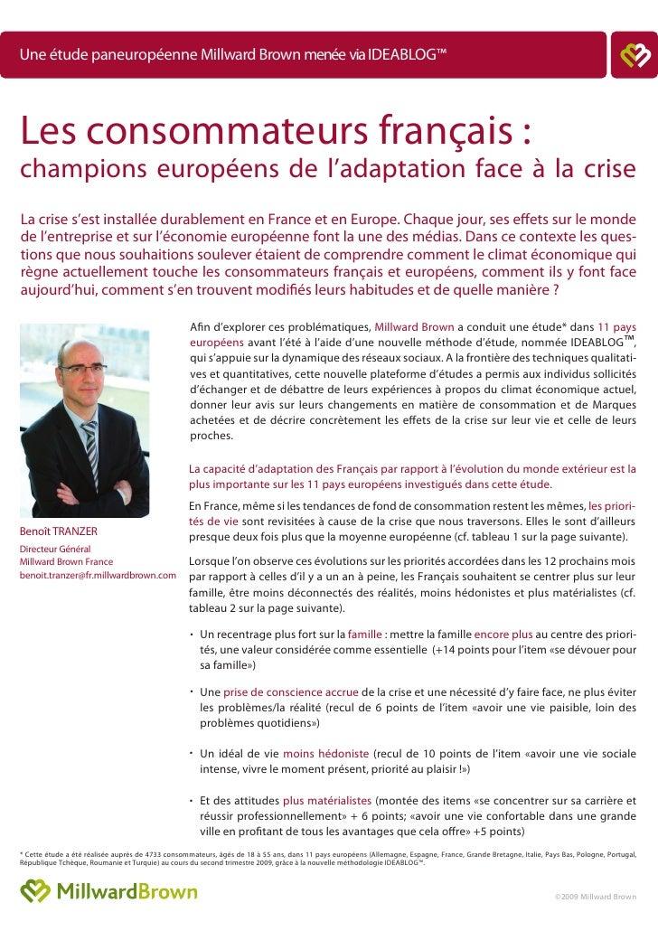 Une étude paneuropéenne Millward Brown menée via IDEABLOG™     Les consommateurs français : champions européens de l'adapt...