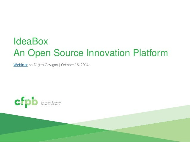 IdeaBox An Open Source Innovation Platform  Webinar on DigitalGov.gov | October 16, 2014