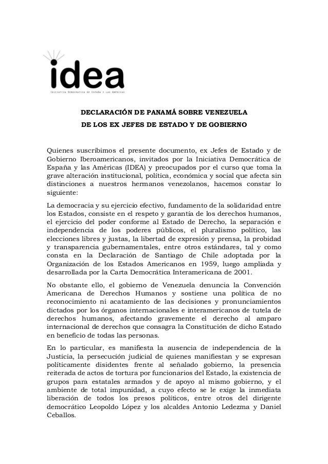 DECLARACIÓN DE PANAMÁ SOBRE VENEZUELA DE LOS EX JEFES DE ESTADO Y DE GOBIERNO Quienes suscribimos el presente documento, e...
