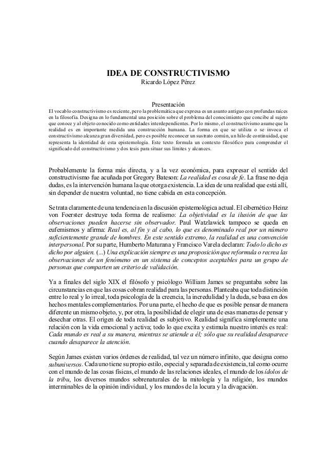 IDEA DE CONSTRUCTIVISMO                                            Ricardo López Pérez                                    ...