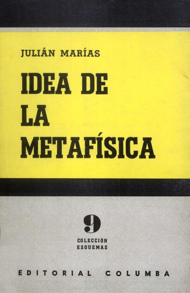 Idea De La Metafísica Julián Marías