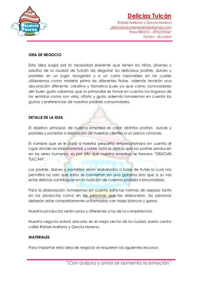 "Delicias TulcánRafael Arellano y Garcia Moreno_deliciastulcanemprende@gmail.comtfnos.980310 – 0992370067Tulcán – Ecuador""C..."