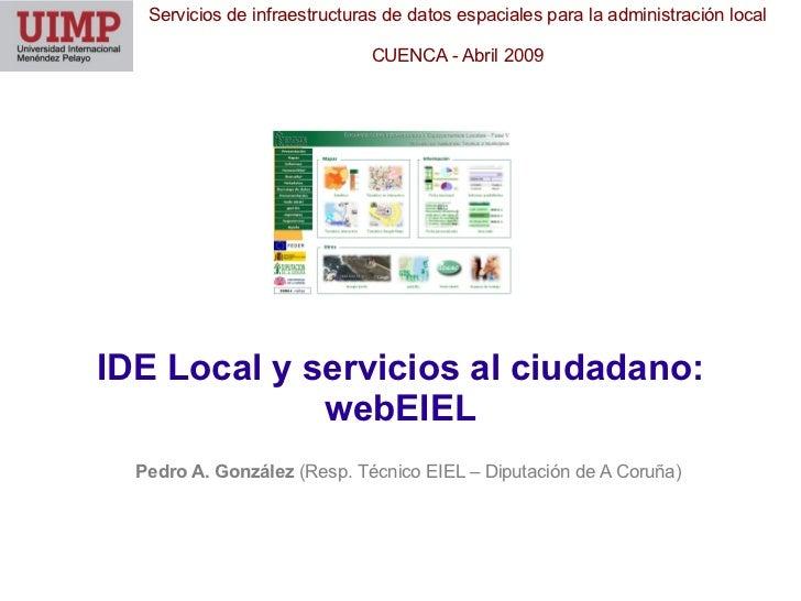 Servicios de infraestructuras de datos espaciales para la administración local                               CUENCA - Abr...