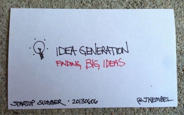 Idea generation   finding big ideas