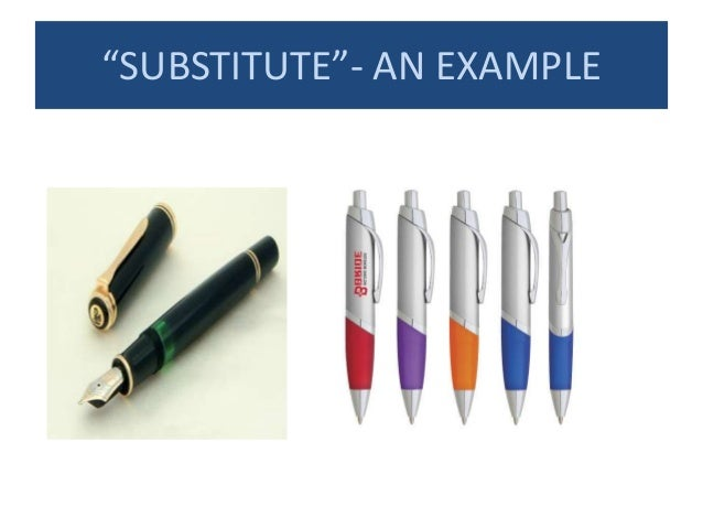 """""""SUBSTITUTE""""- AN EXAMPLE"""