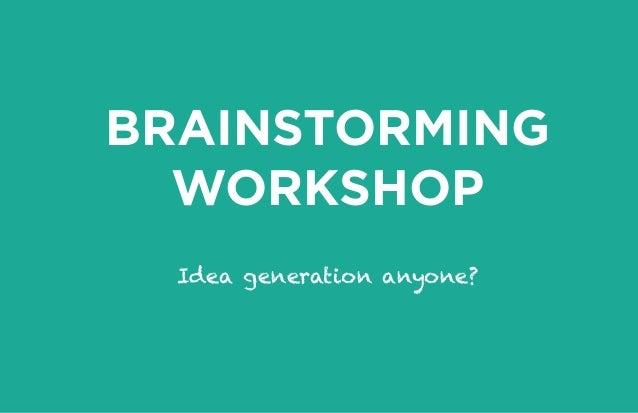 Idea Brainstorming Workshop