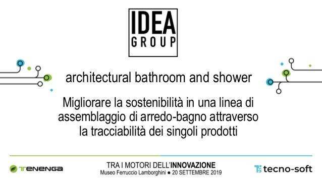 Migliorare la sostenibilità in una linea di assemblaggio di arredo-bagno attraverso la tracciabilità dei singoli prodotti ...