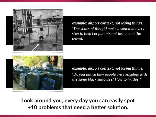 """example: airport context, not losing things. """"The shoes of this girl make a sound at every step to help her parents not lo..."""